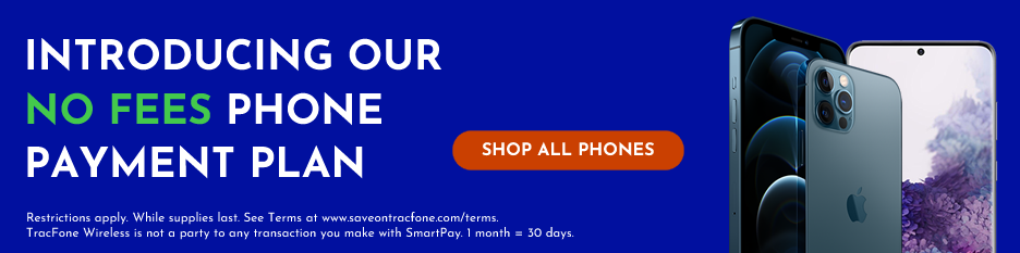 Shop the latest TracFone Wireless Phones and get a payment plan with no fees.
